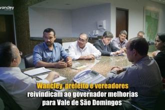 Vereadores e Prefeito, juntamente com o Dep. Wancley Carvalho, reforçam reivindicações ao Governador do Estado Pedro Taques